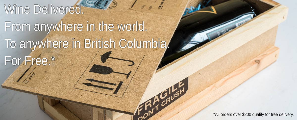 Wine Delivery - From Anywhere in the World to Anywhere in British Columbia.